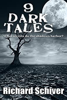 9 Dark Tales by [Richard Schiver, Patricia Russo]