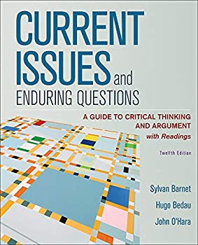 Current Issues and Enduring Questions: A Guide to Critical Thinking and Argument, with Readings 1319281400 Book Cover