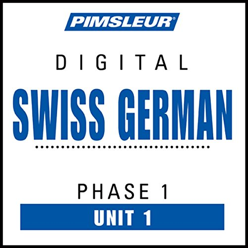 Swiss German Phase 1, Unit 01 audiobook cover art