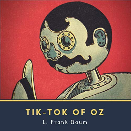 Tik-Tok of Oz audiobook cover art