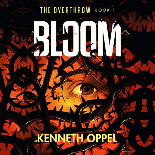 Bloom: The Overthrow, Book 1
