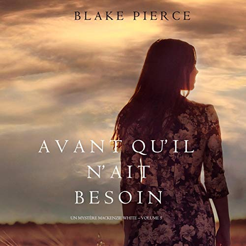 Avant qu'il n'ait Besoin [Before He Needed] cover art