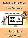 Free Subtitle Software Tool 3 - Subtitle Edit