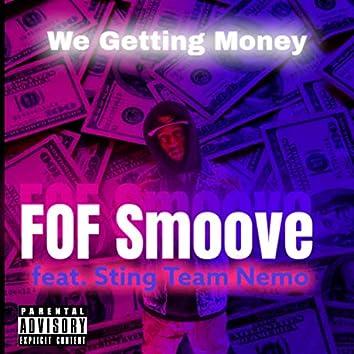 We Get Money