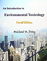 An Introduction to Environmental Toxicology