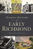 Hidden History of Early Richmond