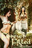 Forever Filled: Rode to Satisfaction (Adventures With a Futanari Centaur Dryadess Book 6)