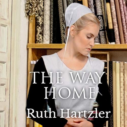 The Way Home: Amish Christian Romance Titelbild