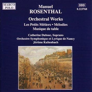 ROSENTHAL: Les Petits Metiers / Musique de Table
