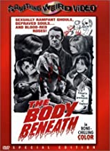 The Body Beneath (Special Edition) by Image Entertainment/Something Weird