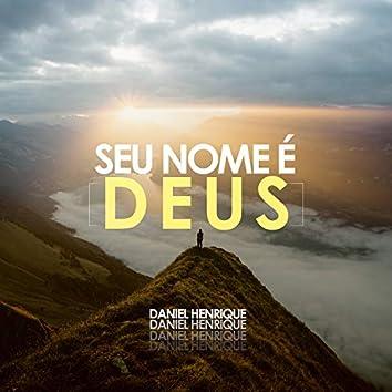 Seu Nome É Deus