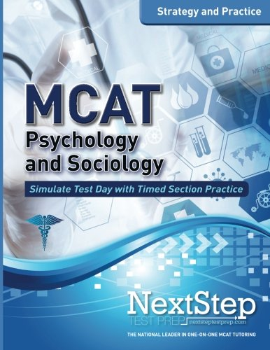 MCAT Psychology and Sociology: Strategy and Practice