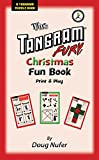 Tangram Fury Christmas Fun Book: Print-and-Play (The Tangram Fury Tangram Activity Books Book 3) (English Edition)
