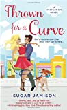 Image of Thrown for a Curve: A Perfect Fit Novel