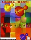 AJEDREZ INFANTIL (Bicolor) - 9788480193856