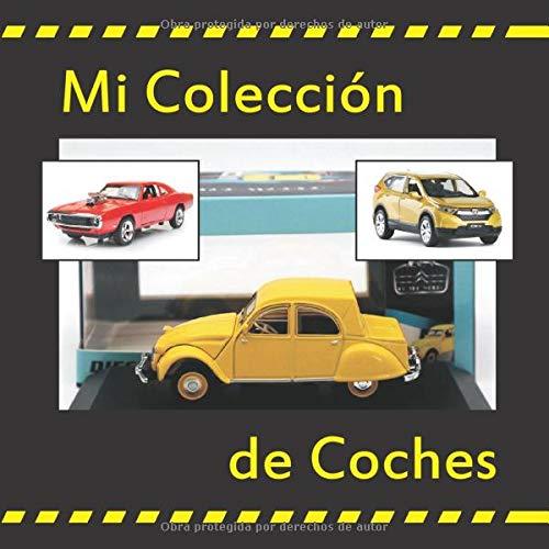 MI COLECCIÓN DE COCHES: AGENDA DEL COCHE ANTIGUO, CLÁSICO Y MODERNO