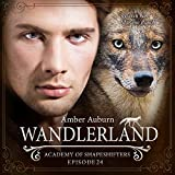 Wandlerland: Academy of Shapeshifters 24