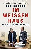 'Im Weißen Haus: Die Jahre mit Barack Obama' von Ben Rhodes