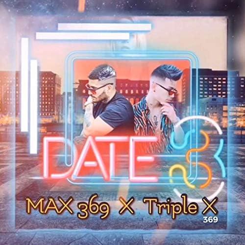 Triple X 369 & MAX 369