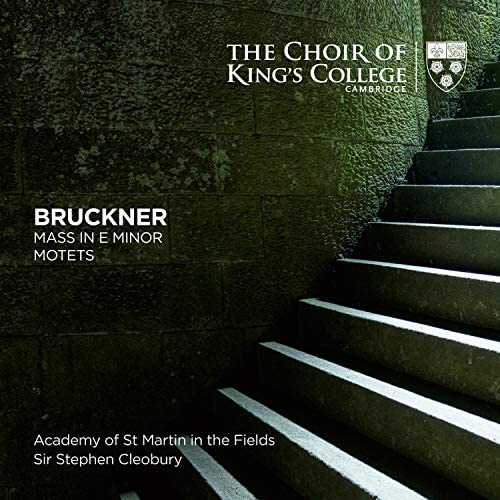 Choir of King's College, Cambridge, Stephen Cleobury & Academy of St Martin in the Fields
