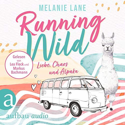 Running Wild - Liebe, Chaos und Alpaka Titelbild