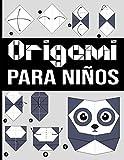 origami para niños: Patrones simples y fáciles para proyectos de plegado de papel paso a paso. ¡Un regalo ideal para principiantes, niños y adultos!