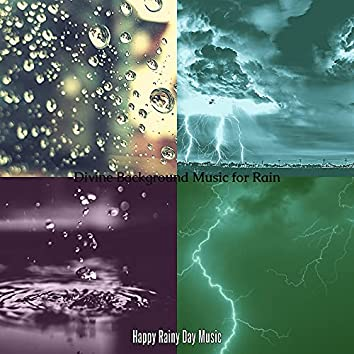 Divine Background Music for Rain