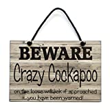 Cockapoo Gift Beware Crazy Cockapoo On The Loose Wooden Home Sign Plaque 533