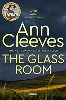 The Glass Room (Vera Stanhope Book 5) (English Edition) de [Ann Cleeves]