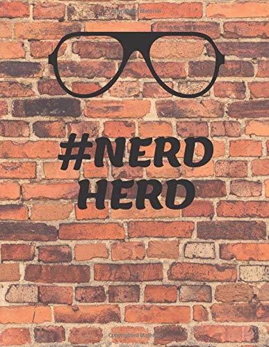 Nerd Herd: 200 Page Lined Notebook Journal, #Nerdherd Funny Journal, Diary, Gratitude Journal