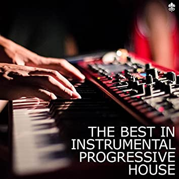 The Best in Instrumental Progressive House