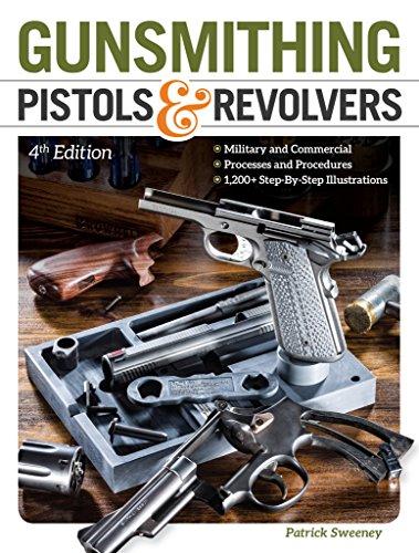 Gunsmithing Pistols & Revolvers (English Edition)