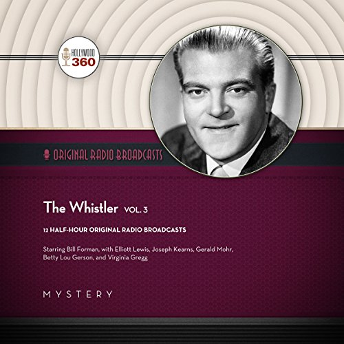 The Whistler, Vol. 3 audiobook cover art