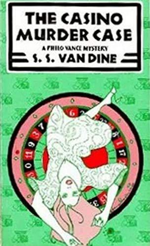 The Casino Murder Case (Philo Vance #8) (English Edition)