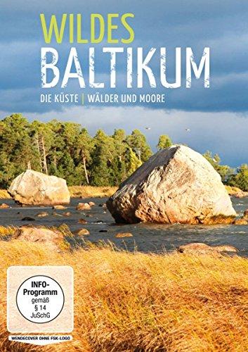 Wildes Baltikum: Die Küste / Wälder und Moore