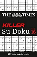 The Times Killer Su Doku: Book 16