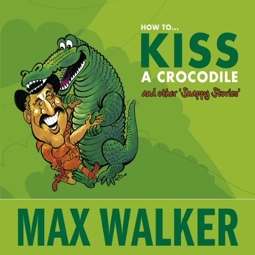 How to Kiss a Crocodile audiobook cover art