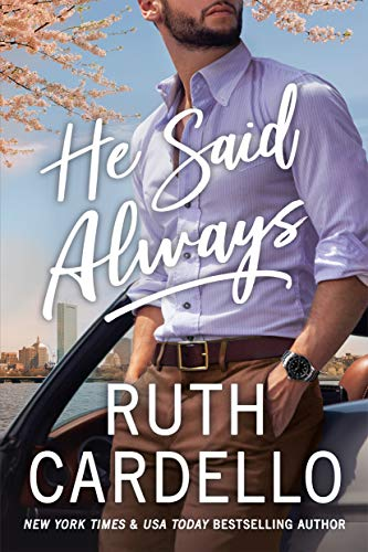 He Said Always (The Lost Corisis Book 1) by [Ruth Cardello]