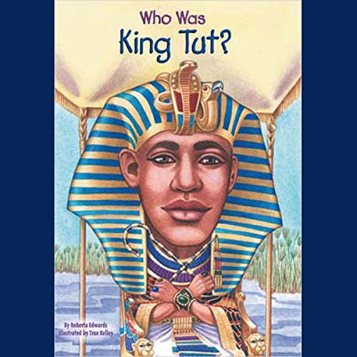 Who Was King Tut?  audiobook cover art