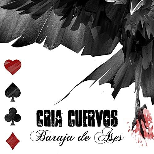 Cría Cuervos feat. Maldeperro & Sobraflow