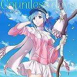 Countless days (TVアニメ「プランダラ」エンディング・テーマ)
