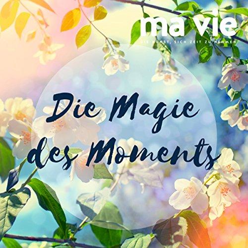 Die Magie des Moments: Entspannungsübung für Achtsamkeit Titelbild