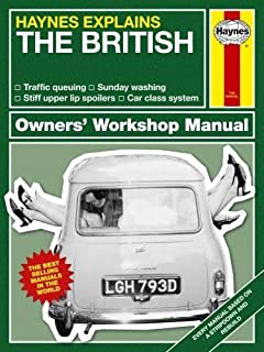 The British (Haynes Explains) (Haynes Manuals)