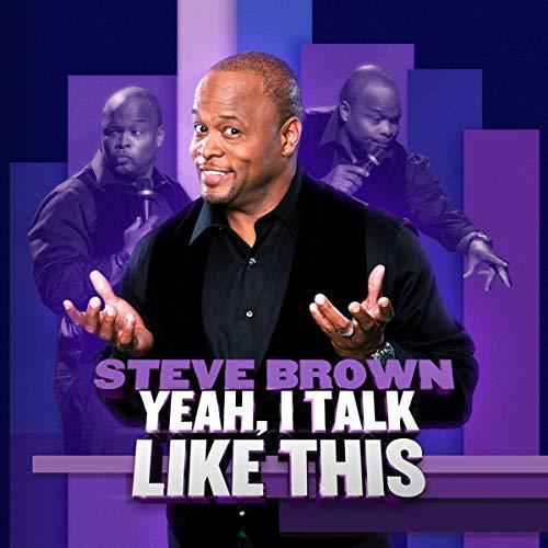 Steve Brown: Yeah I Talk Like This audiobook cover art