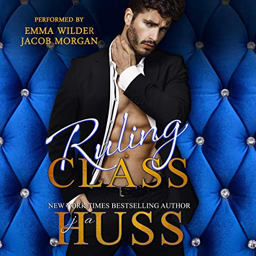 Ruling Class (A Dark Bully Romance)  By  cover art