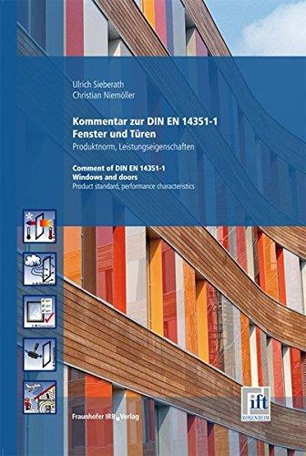 Kommentar zu DIN EN 14351-1 Fenster und Türen - Produktnorm, Leistungseigenschaften.