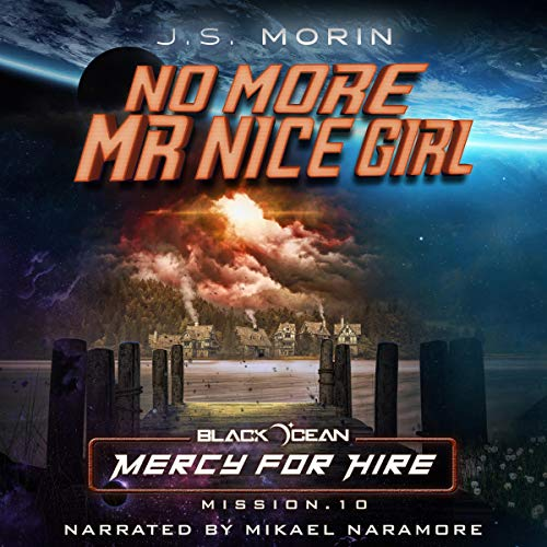 Couverture de No More Mr Nice Girl: Mission 10