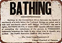 No Naked Bathing in the CT River in Hanover 金属板ブリキ看板警告サイン注意サイン表示パネル情報サイン金属安全サイン
