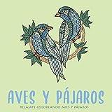 Aves y pájaros: Cuaderno de colorear aves y pájaros para adultos. Libro de colorear animales. Libérate del estrés pintando flamencos, búhos, palomas... Al estilo Mandalas!