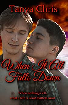 When It All Falls Down by [Tanya Chris]
